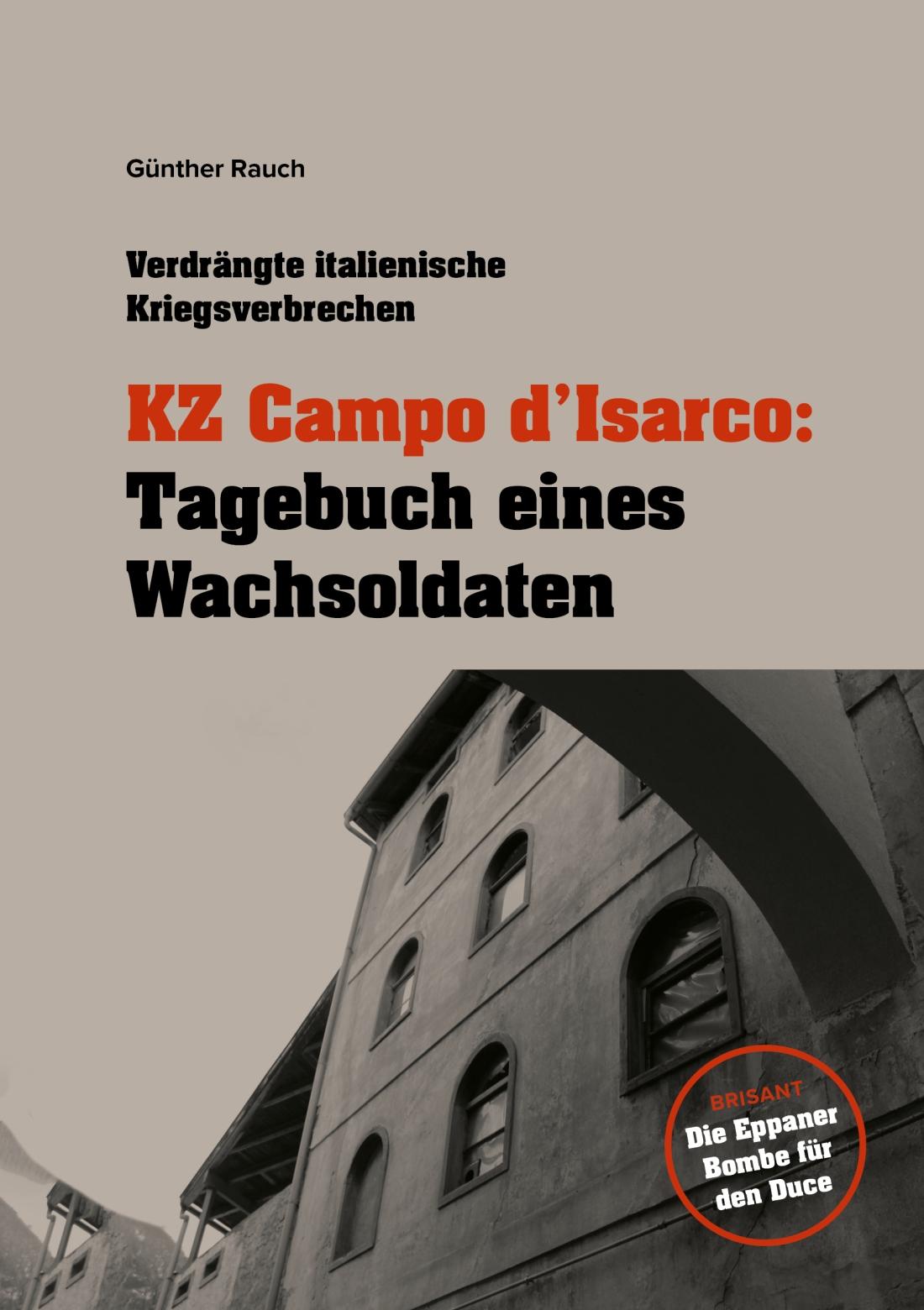Tagebuch Wachsoldaten Brisanz Attentat in Eppan
